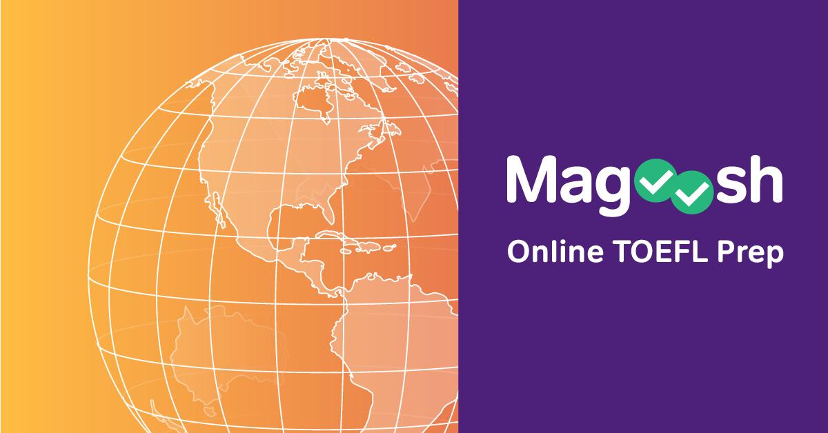 TOEFL Prep | Magoosh Online TOEFL Prep & Practice
